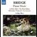 Bridge - Bridge: Piano Music Vol 1 (CD)