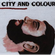 City & Colour - Bring Me Your Love (CD)