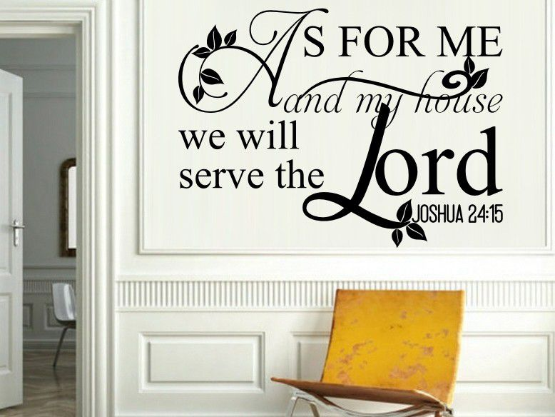 Vinyl Lady Decals Josh 24:15 As For Me And My House We Will Serve