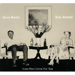 steve Martin, Edie Brickell - Love Has Come For You (CD)