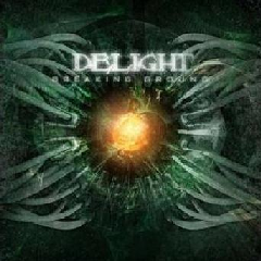 Delight - Breaking Ground (CD)