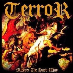 Terror - Always The Hard Way (CD)