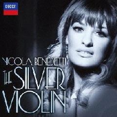 Benedetti, Nicola - The Silver Violin (CD)