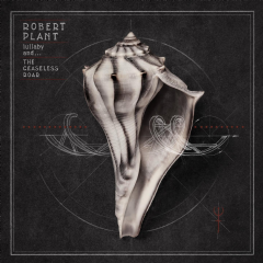 Robert Plant - Lullaby And.....The Ceaseless Roar (CD)