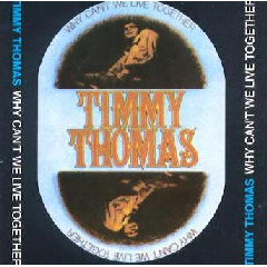 Timmy Thomas - Why Can't We Live Together (CD)