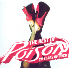 Poison - 20 Years Of Rock - Best Of Poison (CD)