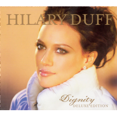 Duff Hilary - Dignity - Deluxe Version (CD + DVD)