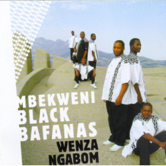 Mbekweni Black Bafanas - Wenza Ngabom (CD)