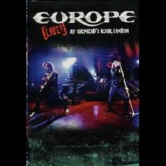 Europe - Live At Shepherd's Bush, London (CD)