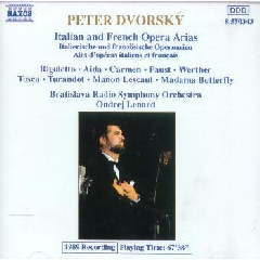 Peter Dvorsky - Italian & French Opera Arias (CD)