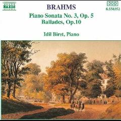 Idil Biret - Piano Sonata No. 3 / Ballades Op. 10 (CD)