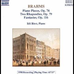 Idil Biret - Piano Pieces Opp. 76, 79 & 116 (CD)