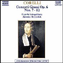 Capella Istropolitana - Concerti Grossi Op. 6, Nos. 7 - 12 (CD)