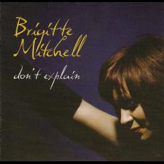 Brigitte Mitchell - Don't Explain (CD)