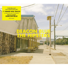 Deacon Blue - The Hipsters (CD)