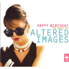 Altered Images - Happy Birthday - Very Best Of Altered Images (CD)