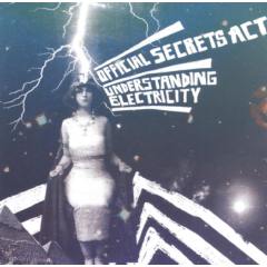 Official Secrets Act - Understanding Electricity (CD)