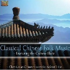Chen Dacan Chinese Ensemble - Classical Chinese Folk Music (CD)