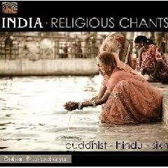 Bhattacharya, Deben - Buddhist-Hindu-Sikh Religious Chants - India (CD)