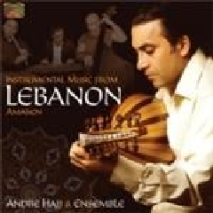 Hajj, Andre / Ensemble - Instrumental Music From Lebanon (CD)