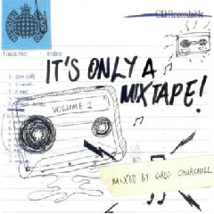 Ministry Of Sound - It's Only A Mixtape - Vol.1 - Mixed By Greg Churchill (CD)