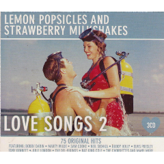 Lemon Popsicles & Strawberry Milkshakes - Love Songs Vol.2 - Various Artists (CD)