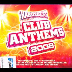 Hard2beat - Hard2beat Club Anthems 2008 (CD)