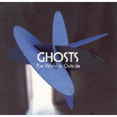 Ghosts - The World Is Outside (CD)