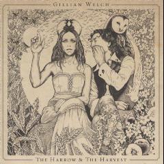 Gillian Welch - The Harrow And The Harvest (CD)