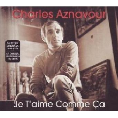 Charles Aznavour - Je T'aime Comme Ca (CD)