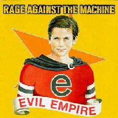 Rage Against The Machine - Evil Empire (CD)