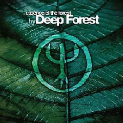 Deep Forest - Essence Of The Forest (CD)