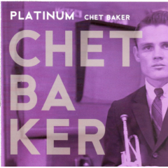 Baker Chet - Platinum (CD)