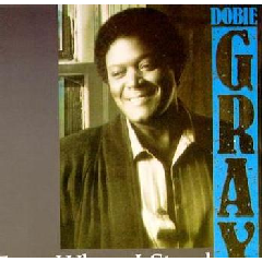 Dobie Gray - From Where I Stand (CD)