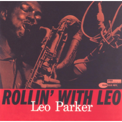 Parker Leo - Rollin` With Leo - Remastered (CD)