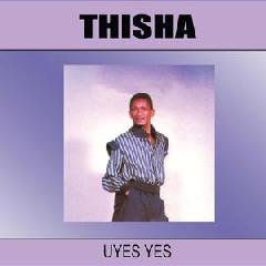 Thisha - Uyes Yes (CD)