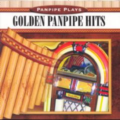Panpipe Plays - Golden Panpipe Hits (CD)