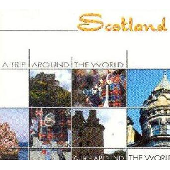 A Trip Around The World - Scotland - Various Artists (CD)