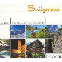 A Trip Around The World - Switzerland - Various Artists (CD)