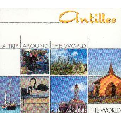 A Trip Around The World - Antilles - Various Artists (CD)