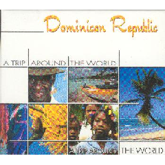 A Trip Around The World - Dominican Republic - Various Artists (CD)