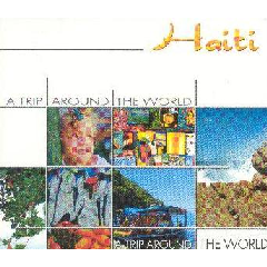 A Trip Around The World - Haiti - Various Artists (CD)