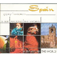A Trip Around The World - Spain - Gipsy Flamenco - Various Artists (CD)