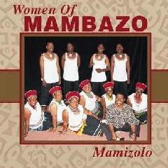 Women Of Mambazo - Mamizolo (CD)