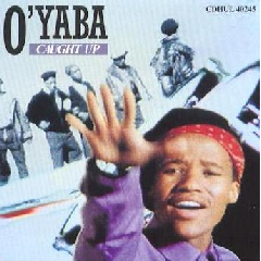 O' Yaba - Caught Up (CD)
