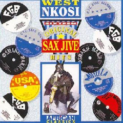 West Nkosi - Sixteen Original Sax Jive Hits (CD)