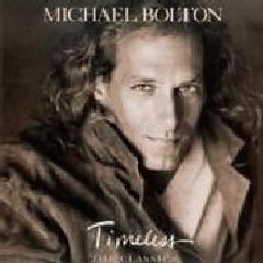 Michael Bolton - Timeless (The Classics) (CD)