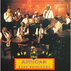 African Jazz Pioneers - Sip 'n' Fly (CD)