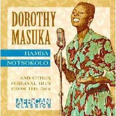 Dorothy Masuku - Hamba Nontsokolo (CD)
