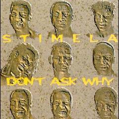 Stimela - Don't Ask Why (CD)